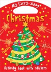 My Carry-Along Christmas: Activity Book with Stickers - Jocelyn Miller, Cathy Hughes