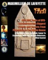 460,000 Years Of Ufo Extraterrestrials Biggest Events And Secrets From Phoenicia To The White House: From Nibiru, Zetas, Anunnaki, Sumer To Eisenhower, Mj12, Cia, Military Abductees, Mind Control - Maximillien de Lafayette