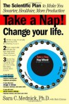 Take a Nap! Change Your Life. - Sara Mednick, Mark Ehrman