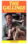 Callings Gospel in the World - Paul Helm
