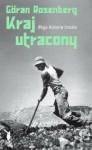 Kraj utracony. Moja historia Izraela - Göran Rosenberg