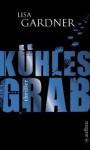 Kühles Grab - Lisa Gardner