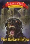 Pies Baskerville'ow - Arthur Conan Doyle