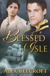 Blessed Isle - Alex Beecroft
