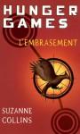 Hunger Games, tome 2 : L'embrasement - version française (Pocket Jeunesse) (French Edition) - Suzanne Collins