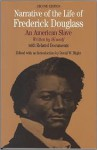 Narrative of the Life of Frederick Douglass: An American Slave, Written by Himself (Bedford Series in History and Culture) - Frederick Douglass, David W. Blight