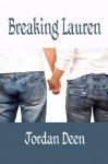 Breaking Lauren - Jordan Deen