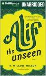 Alif the Unseen - G. Willow Wilson, Sanjiv Jhaveri