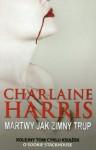 Martwy jak zimny trup - Ewa Wojtczak, Charlaine Harris