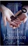 Truth or Fiction - Jennifer Johnston
