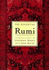 The Essential Rumi - Rumi, Coleman Barks, John Moyne, A.J. Arberry