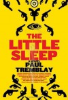 The Little Sleep - Paul Tremblay