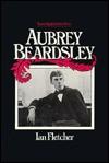 Aubrey Beardsley - Ian Fletcher
