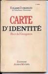 Carte d'Identité - Récit de l'Occupation - Roland Dorgelès