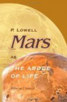 Mars As The Abode Of Life - Percival Lowell
