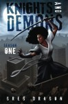 Knights and Demons: Season One | Omnibus - Greg Dragon