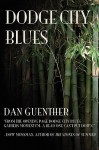 Dodge City Blues - Dan Guenther