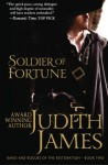 Soldier of Fortune: The King's Courtesan (Rakes and Rogues of the Restoration) (Volume 2) - Judith James