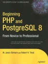 Beginning PHP and PostgreSQL 8: From Novice to Professional - W. Jason Gilmore, Robert H. Treat