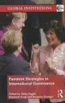 Feminist Strategies in International Governance - Gulay Caglar, Elisabeth Prugl, Susanne Zwingel