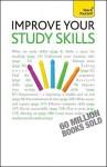 Improve Your Study Skills - Bernice Walmsley