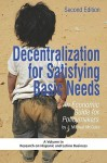 Decentralization for Satisfying Basic Needs: An Economic Guide for Policymakers (Revised Second Edition) (PB) - J. Michael McGuire