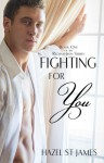Fighting For You - Hazel St James