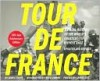 Tour de France/Tour de Force Updated and Revised 100-Year Anniversary Edition - James Startt, Samuel Abt, Greg LeMond