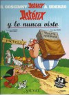 Asterix Y Lo Nunca Visto - René Goscinny, Albert Uderzo