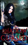 Shadow Cursed (The Daughters of Darkness Book 2) - N.L. Hoffmann
