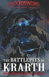 The Battlepits of Krarth (Blood Sword) (Volume 1) - Dave Morris, Oliver Johnson, Russ Nicholson