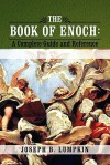 The Book of Enoch: A Complete Guide and Reference - Joseph B. Lumpkin