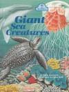 Giant Sea Creatures - Edith Kunhardt