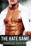 The Hate Game - Hennessee Andrews