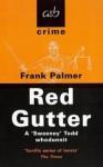 Red Gutter - Frank Palmer