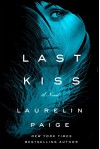 Last Kiss: A Novel (A First and Last Novel) - Laurelin Paige