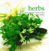 Herbs: Fresh Aromatic Recipes from a Country Kitchen - Linda Fraser