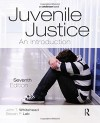 Juvenile Justice: An Introduction - John T. Whitehead, Steven P. Lab