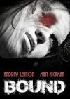 Bound - Andrew Lennon, Matt Hickman