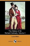 The History of Sir Richard Calmady, Volume II (Dodo Press) - Lucas Malet