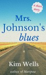 Mrs. Johnson's Blues - Kim Wells