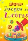 Juegos de Letras - Equipo Editorial Libsa, Almudena Valero