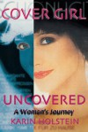 Cover Girl: Uncovered - Linda Holbeche, Geoffrey Matthews, Karin Holstein