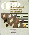Organizational Behavior and Performance - Andrew D. Szilagyi, Marc J. Wallace Jr.