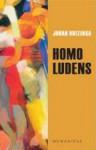 Homo ludens: Încercare de determinare a elementului ludic al culturii - Johan Huizinga, H.R. Radian, Gabriel Liiceanu