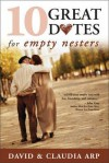 10 Great Dates for Empty Nesters - PBS - Claudia Arp, David Arp