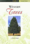 Western Trees - Maggie Stuckey, George Herbert Palmer, Keith Bowers