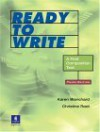 Ready To Write: A First Composition Text - Karen Blanchard, Christine Root
