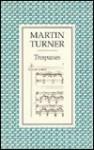 Trespasses - Martin Turner