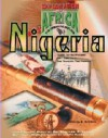 Nigeria: 1880 To the Present : The Struggle, the Tragedy, the Promise (Exploration of Africa: the Emerging Nations) - Daniel E. Harmon, Richard E. Leakey
